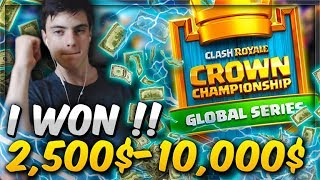 I WON  2,500$ In Clash Royale! 35,000$ Prize Pool Competition CCGS!