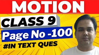 Download Motion Class 9 NCERT   Page Number 100 - Chapter 8 Science