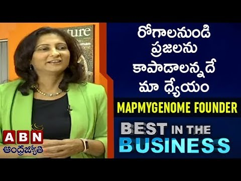 Mapmygenome Founder & CEO Anu Acharya | Best in the Business | Full Episode | ABN Telugu