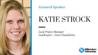 Millennium Fellowship Webinar Series - Katie Strock #MillenniumWebinars