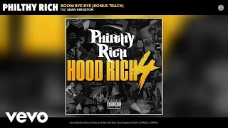 Philthy Rich - Boom Bye Bye (Audio) ft. Sean Kingston