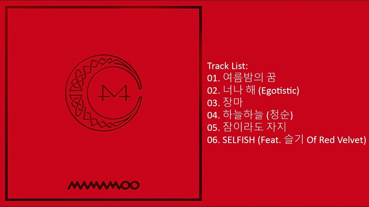e55a92eeb86dc2 Full Album] MAMAMOO – RED MOON (Mini Album) - YouTube