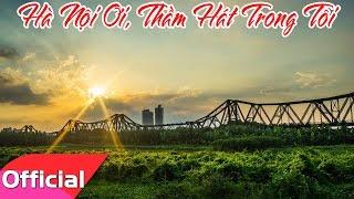 [Karaoke MV HD] Hà Nội Ơi, Thầm Hát Trong Tôi