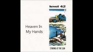 01. Heaven In My Hands / Level 42