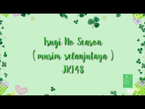 [LYRIC] Musim selanjutnya -Tsugi No Season- JKT48