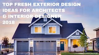 Best Exterior design Home ideas for Architects and Interior Designers 2018