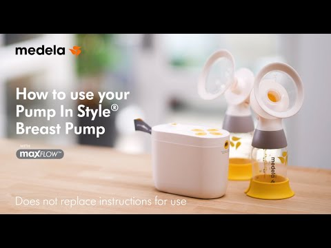 How to Use Your Medela Pump In Style® with MaxFlow™ Breast Pump