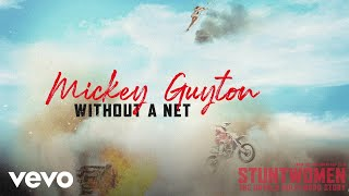 Mickey Guyton Without A Net