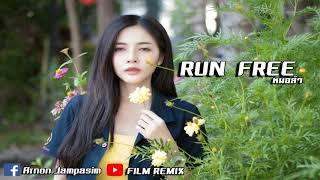 Deep Chills - Run Free (feat. IVIE)  เพลงแดนซ์ หมอลำ  [FILM REMIX]