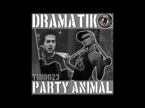 Dramatik - Party Animal (Andy K & Lee Mills Remix) [The Beat Ranch Digital]
