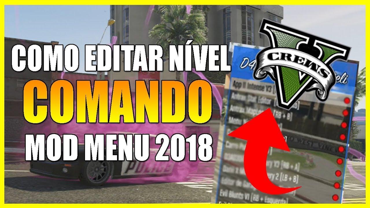 GTA 5 Online: Como EDITAR NÍVEL de COMANDO com o MOD MENU 2018 ‹LucasMieli›