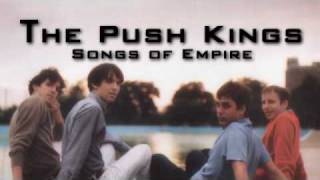 Watch Push Kings Songs Of Empire video