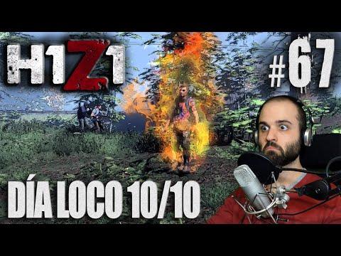 H1Z1 #67 | DÍA 100% LOCO | Gameplay Español