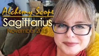 Sagittarius November 2015 | Alchemy Scope for Your Soul Cycle
