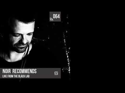Noir Recommends 064 // Live from The Black Lab