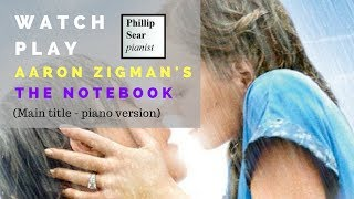 Aaron Zigman: The Notebook (Main Title) - piano solo version