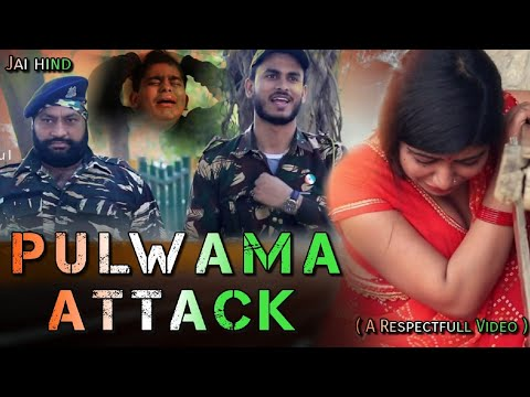 Pulwama Attack - The Short Film | TeamAnurag