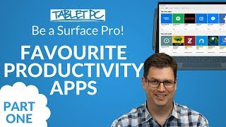 Be a Surface Pro! My Favourite Productivity Apps for Surface PART ONE