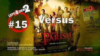 Left 4 Dead 2 XBOX 360 - En Directo #LIVE CONSEJOS GUIA Dead Center The Sacrifice Versus 15