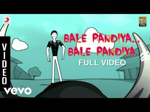 Bale Pandiya - Bale Pandiya...Bale Pandiya Video | Devan Ekambaram