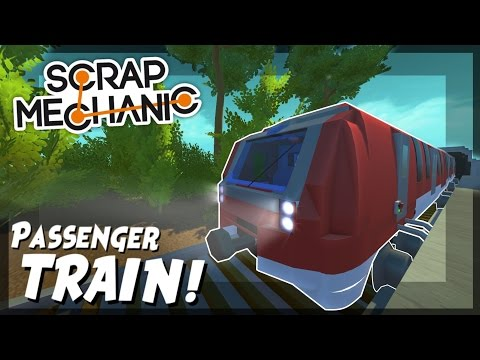 Thumbnail: Passenger Train with FIVE CARS! - Scrap Mechanic Creations! - Episode 55