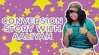 It just made sense! | Aaliyah's conversion story