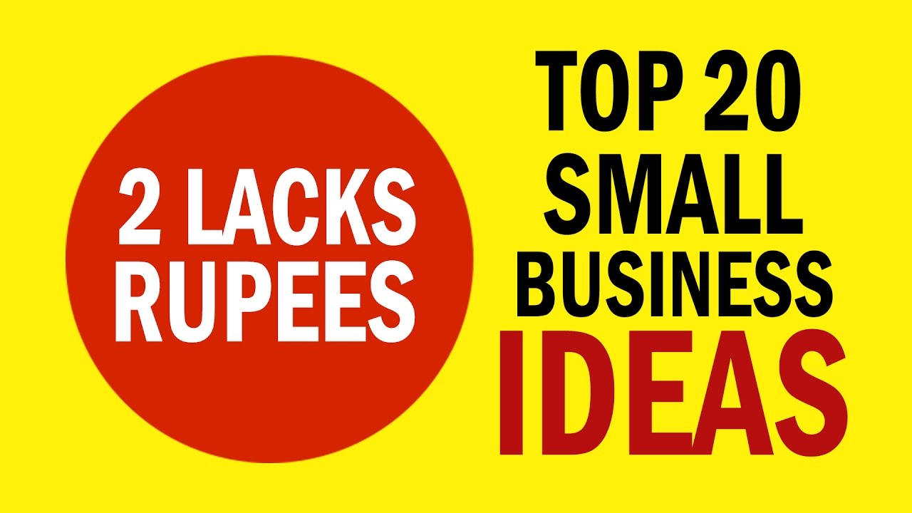 5782e8073db2a Top 20 Best Small Business Ideas in India With 2 Lacks Rupees Investment