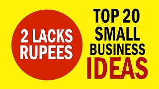 Top 20 Best Small Business Ideas in India With 2 Lacks Rupees Investment