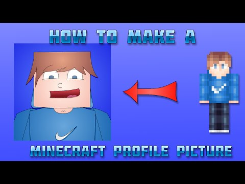 Tutorial - How To Make A Minecraft Profile Picture - [100% Free]