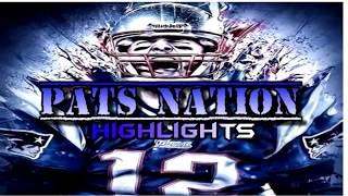 All Time Patriots Highlights   PATS NATION!!!