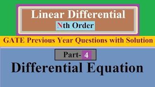 Linear Differential Equation Of Nth Order Part 4 With GATE Previous Year Question