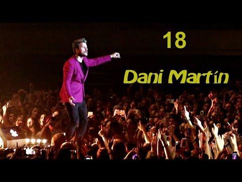 Dani Martín, 18 , Barcelona 26-5-2018