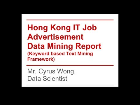 Overall Explanation of Hong Kong IT Job Advertisement Data Mining Report