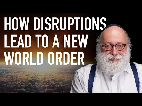 How Disruptions Lead to a New World Order