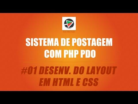 Sistema De Postagem Com PHP (PDO + MySQL) - #01 Desenvolvimento Do Layout Em Html E Css