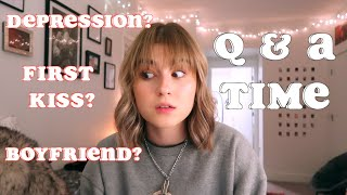 A Personal Q&A (depression, my relationship, first kiss)