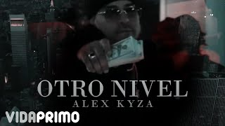 Video Otro Nivel Alex Kyza