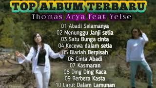 TOP ALBUM   THOMAS ARYA FEAT YELSE II TERBARU 2020