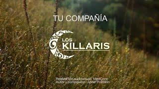 LOS KILLARIS TU COMPAÑIA VIDEOCLIP OFICIAL hd