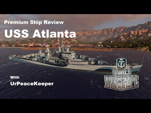 Premium Ship Review USS Atlanta In World Of Warships