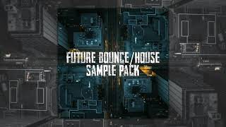 sample pack future house/bounce | free