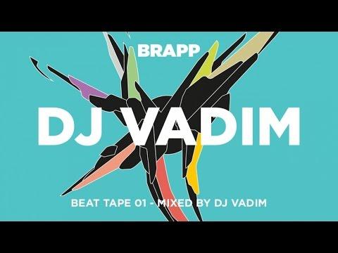 DJ Vadim Presents: Brapp Beat Tape Vol. 1