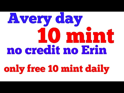 Daily 10 Minutes Free Call Anywhere