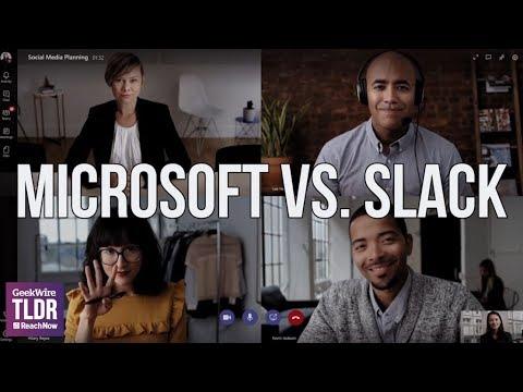 👩💻 Microsoft vs. Slack | GeekWire TLDR | 7/12/2018