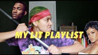 My LIT Playlist 🔋⚡️👌🏽