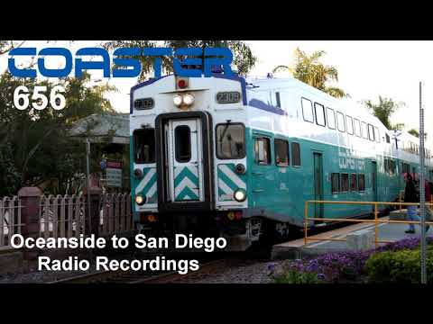 NCTC Oceanside to San Diego Coaster 656 Cab Car 2309 Radio Recordings