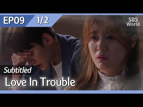 [CC/FULL] Love in Trouble EP09 (1/2) | 수상한파트너