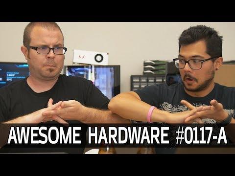 Awesome Hardware #0117-A: The Vega Saga, Raven Ridge APU Confirmed