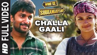 Challa Gaali Thakuthunna Video Song || Yevade Subramanyam || Nani,Malvika,Vijay Devara Konda