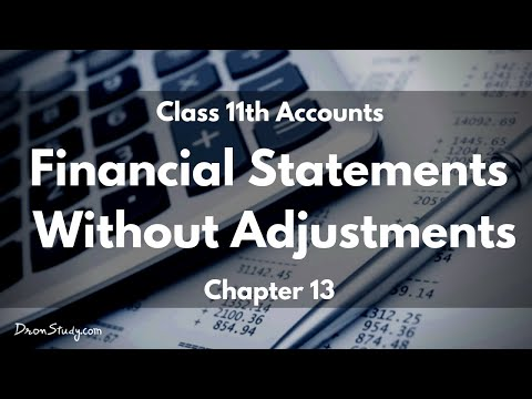 Financial Statements Without Adjustments : Class 11 XI | Accounts | Video Lecture